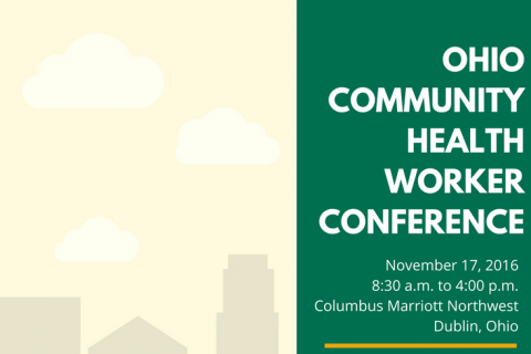The Ohio Community Health Worker Conference | Ohio Colleges of ...